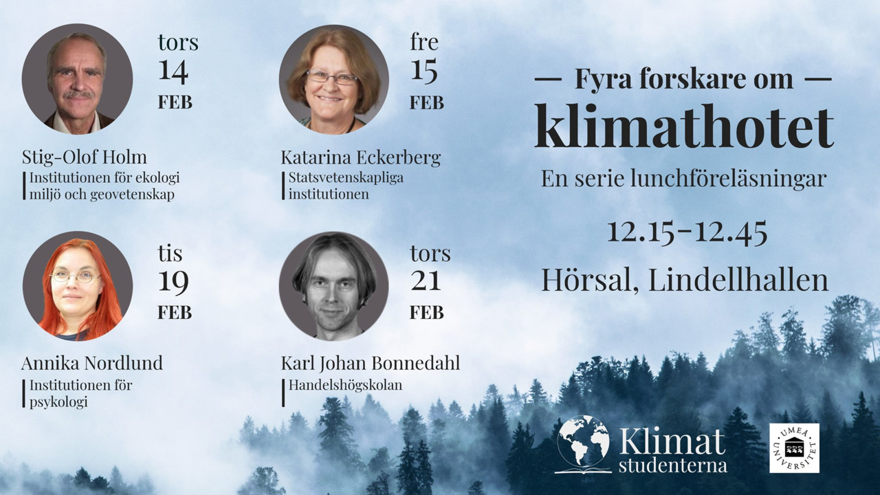 Four scientists on climate change, the series of lectures organised by Klimatstudenterna Umeå and Umeå University